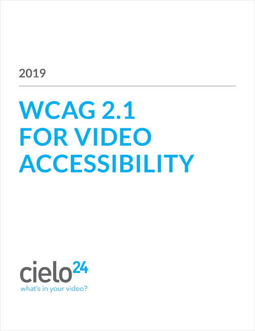 WCAG 2.1 for Video Accessibility