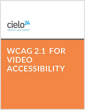 COVER_WCAG_2.1_for_Video_Accessibility_cielo24