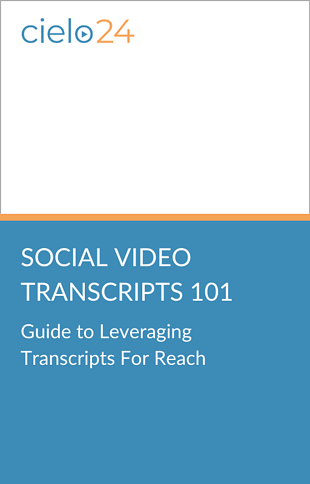 cielo24 eBook - Guide to Leveraging Transcripts For Reach