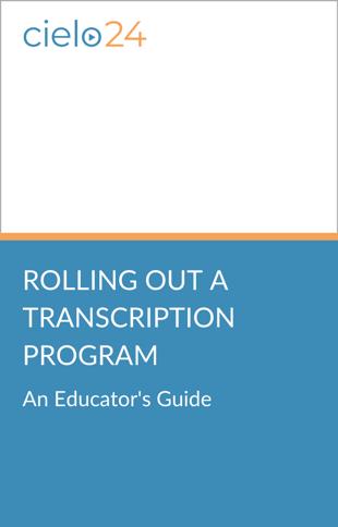 cielo24 eBook - Rolling Out a Transcription Program
