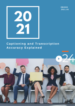 cielo24 eBook COVER - Captioning and Transcription Accuracy Explained